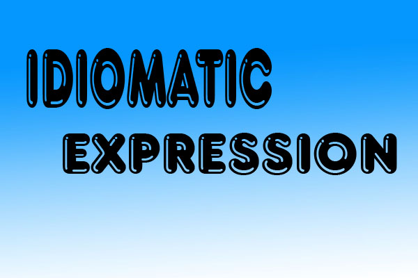 Ideomatic Expression