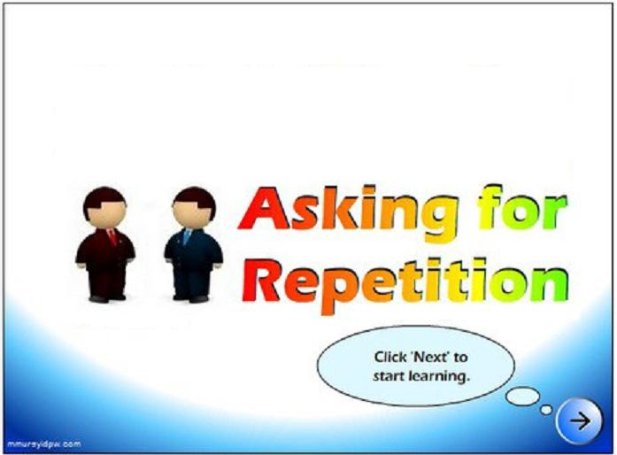 Contoh Asking For Repetition