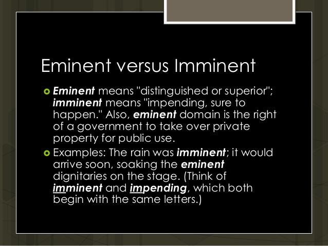 Perbedaan Antara Eminent dan Imminent bahasa Inggris