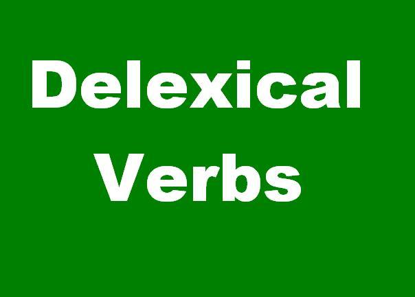 Pengertian dan Contoh Delexical Verbs
