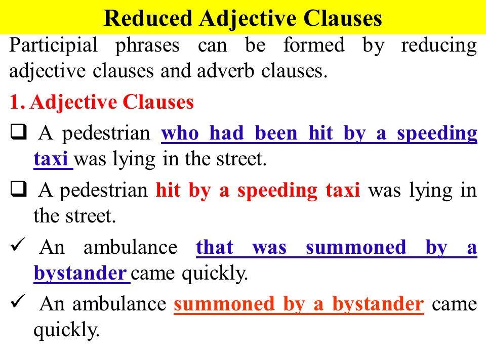 Pengertian dan Contoh Kalimat Reduced Adjective Clause