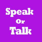 Penggunaan dan 19 Contoh Kalimat Speak dan Talk