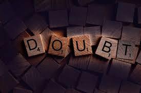 Kata Mutiara Bahasa Inggris Tentang Keraguan (Doubt)